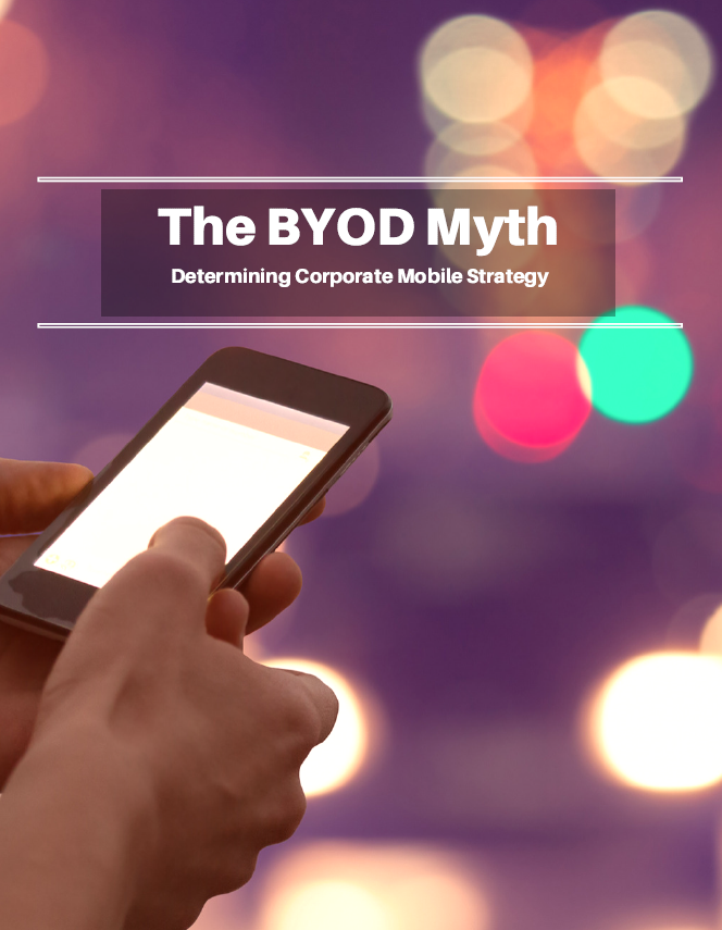 The BYOD Myth – Determining Corporate Mobile Strategy
